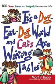 Cover of: It's a Dog Eat Dog World