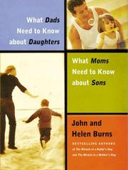 Cover of: What Dads Need to Know About Daughters/What Moms Need to Know About Sons | John Burns