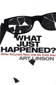 Cover of: What just happened? by Art Linson