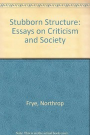 Cover of: The stubborn structure | Northrop Frye