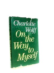 Cover of: On the way to myself | Charlotte Wolff
