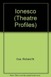Cover of: Ionesco: a study of his plays | Richard N. Coe