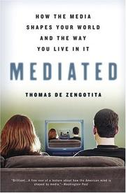 Cover of: Mediated | Thomas De Zengotita