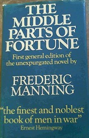 Cover of: The middle parts of fortune | Frederic Manning