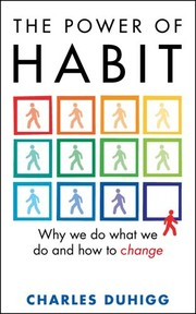 Cover of: Power of Habit: Why We Do What We Do, and How to Change