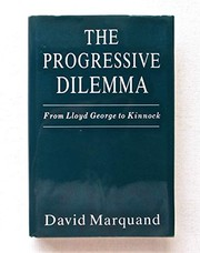 Cover of: The progressive dilemma | Marquand, David.