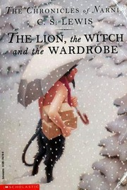 Cover of: The Lion, the Witch, and the Wardrobe | C. S. Lewis