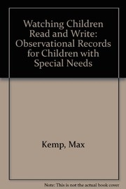 Cover of: Watching children read and write | Max Kemp