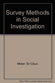 Cover of: Survey methods in social investigation | Claus Adolf Moser