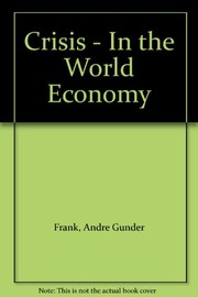 Cover of: Crisis in the world economy | Andre Gunder Frank