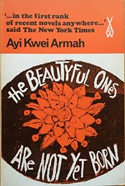 Cover of: The beautyful ones are not yet born | Ayi Kwei Armah