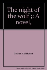 Cover of: The night of the wolf | Constance Heaven