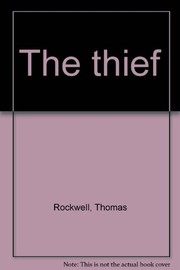 Cover of: The thief | Thomas Rockwell