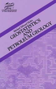 Cover of: Geostatistics and petroleum geology | Michael E. Hohn