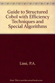 Cover of: A guide to structured COBOL with efficiency techniques and special algorithms | P. A. Lim