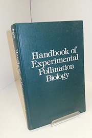 Cover of: Handbook of experimental pollination biology |