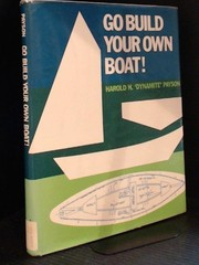 Cover of: Go build your own boat! | Harold Payson