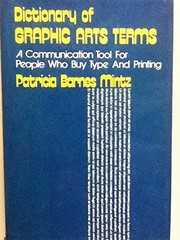Cover of: Dictionary of graphic arts terms | Patricia Barnes Mintz