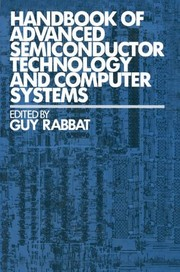 Cover of: Handbook of advanced semiconductor technology and computer systems