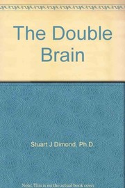 Cover of: The double brain | Stuart J. Dimond