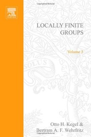 Cover of: Locally finite groups | Otto H. Kegel