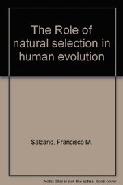 Cover of: The Role of natural selection in human evolution |