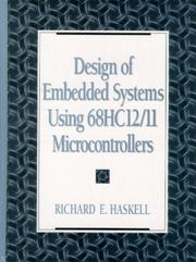 Cover of: Design of Embedded Systems Using  68HC12/11 Microcontrollers | Richard E. Haskell