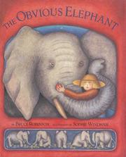 Cover of: The obvious elephant | Bruce Robinson