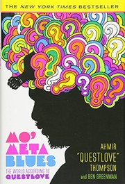 Cover of: Mo' Meta Blues: The World According to Questlove