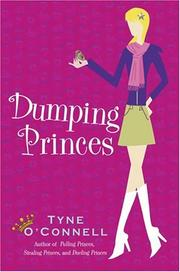 Cover of: Dumping Princes (The Calypso Chronicles) | Tyne O'Connell
