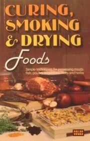 Cover of: Drying, curing, and smoking food | Marian Faux