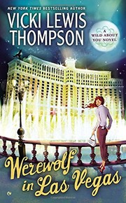 Cover of: Werewolf in Las Vegas (Wild About You Novel)