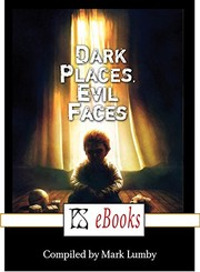 Cover of: Dark Places, Evil Faces
