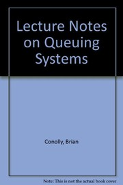 Cover of: Lecture notes on queueing systems