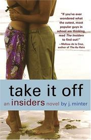 Cover of: Take it off: an insiders novel