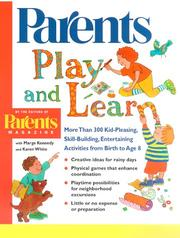 Cover of: Play and Learn: More than 300 Engaging and Educational Activities from Birth to Age 8 (Parents Magazine Baby & Childcare Series)