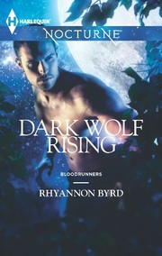 Cover of: Dark Wolf Rising (Bloodrunners Book 4)