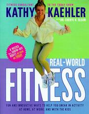 Cover of: Real-world fitness | Kathy Kaehler