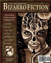 Cover of: The Magazine of Bizarro Fiction (Issue One)