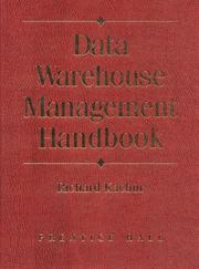 Cover of: Data Warehouse Management Handbook | Richard J. Kachur