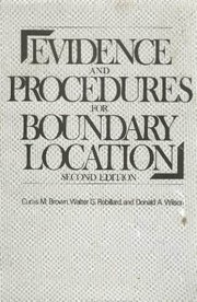 Cover of: Evidence and procedures for boundary location. | Brown, Curtis M.