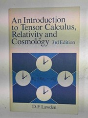 Cover of: An introduction to tensor calculus, relativity, and cosmology