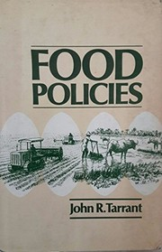 Cover of: Food policies | John Rex Tarrant