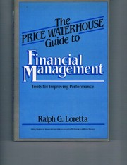 Cover of: The Price Waterhouse guide to financial management | Ralph G. Loretta