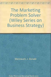 Cover of: The marketing problem solver | J. Donald Weinrauch