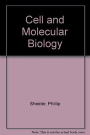 Cover of: Cell and molecular biology | Phillip Sheeler