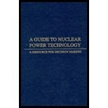 Cover of: A Guide to nuclear power technology |