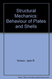 Cover of: Structural mechanics: the behavior of plates and shells