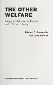 Cover of: The other welfare | Edward D. Berkowitz
