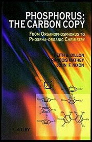 Cover of: The phosphorus-carbon copy | K. B Dillon